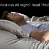 Thumbnail image for Are These Sleep Mistakes Making You Restless all Night?