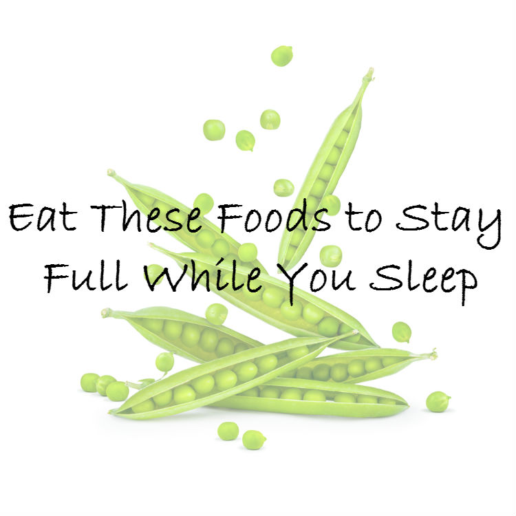 foods to stay full while you sleep